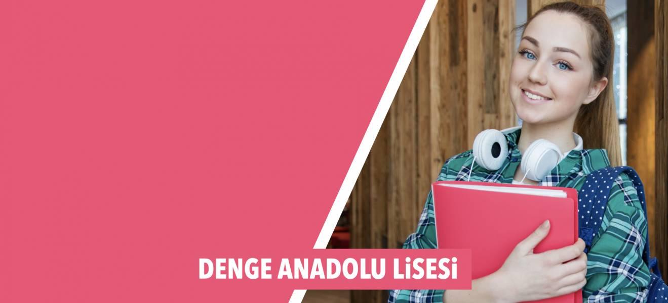 DENGE ANADOLU LİSESİ