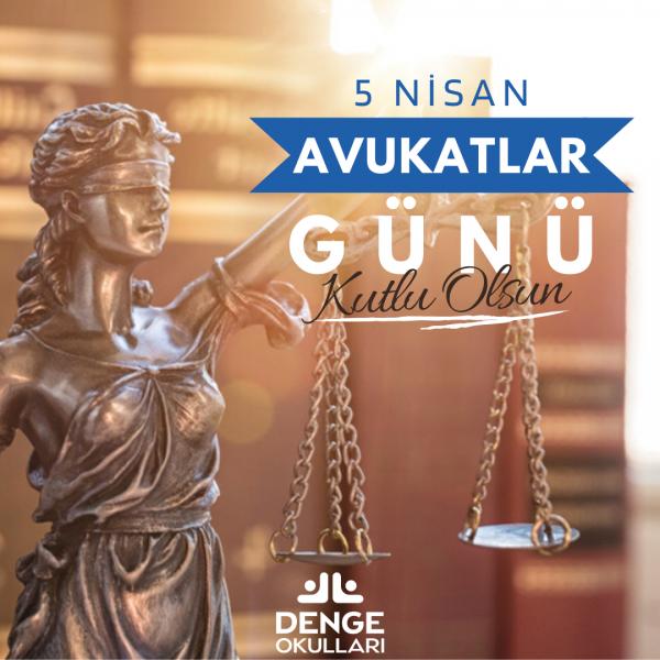 Adaletin ve hukukun savunucusu avukatlarımızın, 5 Nisan Avukatlar Günü kutlu olsun!