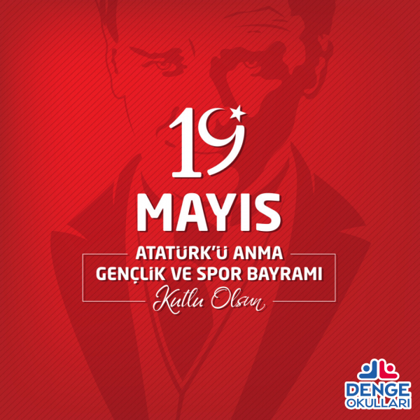 19 Mayıs Atatürk'ü Anma Gençlik ve Spor Bayramımız kutlu olsun!